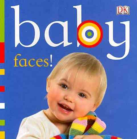 Faces! By Dorling Kindersley, Inc. (COR)